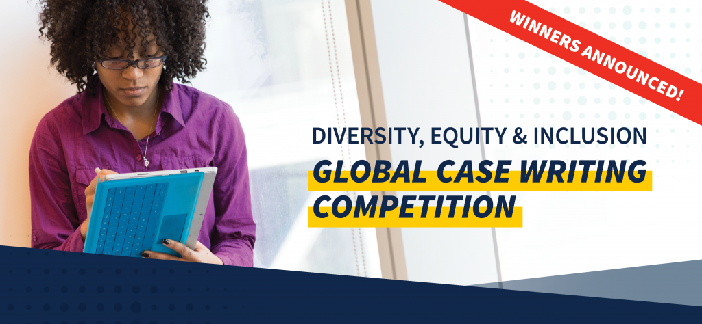 """Woman of color working on a tablet with text that says """"Winners Announced! Diversity, Equity and Inclusion Global Case Writing Competition"""""""