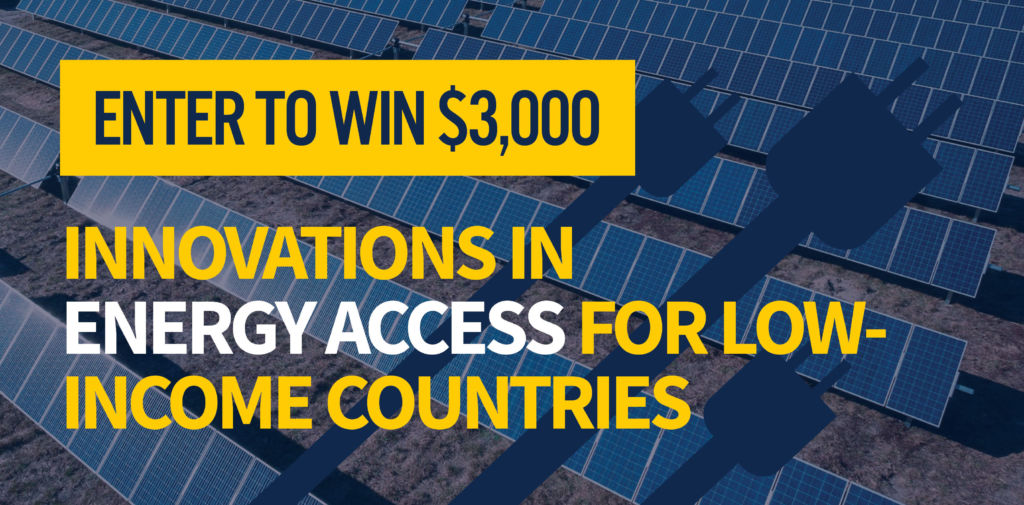 Enter to Win $3,000 in the Innovations in Energy Access for Low-Income Countries 24-hour Case Competition